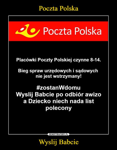 Poczta Polska Wyslij Babcie
