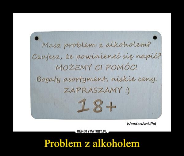 Problem z alkoholem –